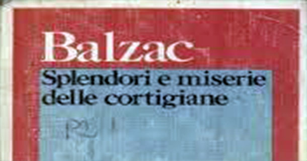 balzac splendori miserie cortigiane